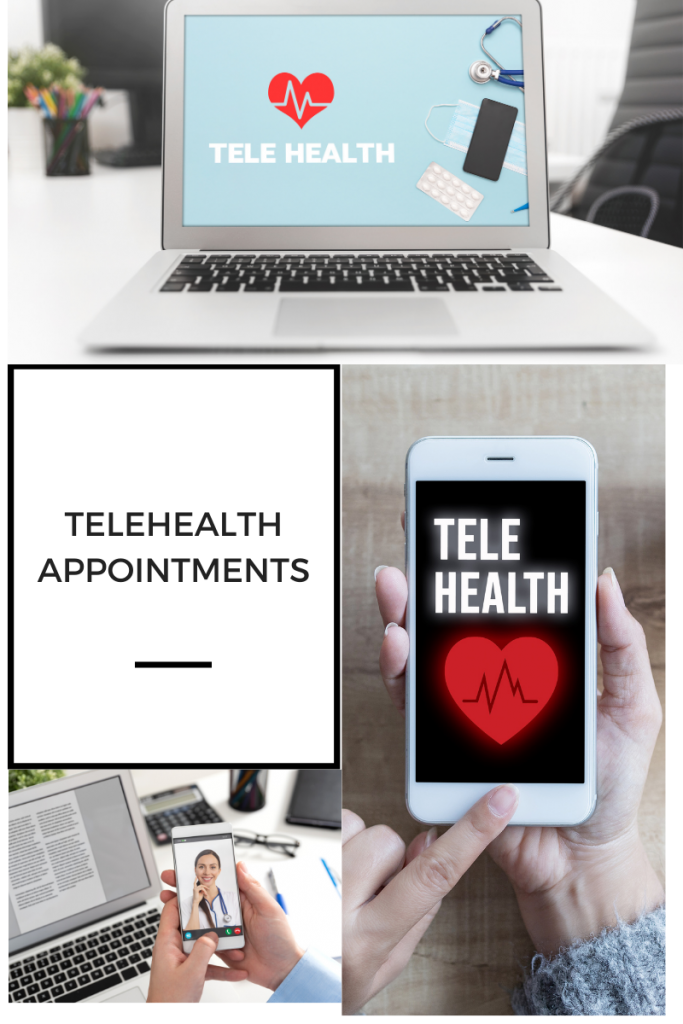 Tehealth Appointments - available by computer, tablet or smart phone